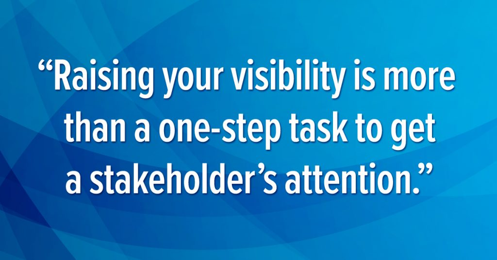 Raising Your Visibility