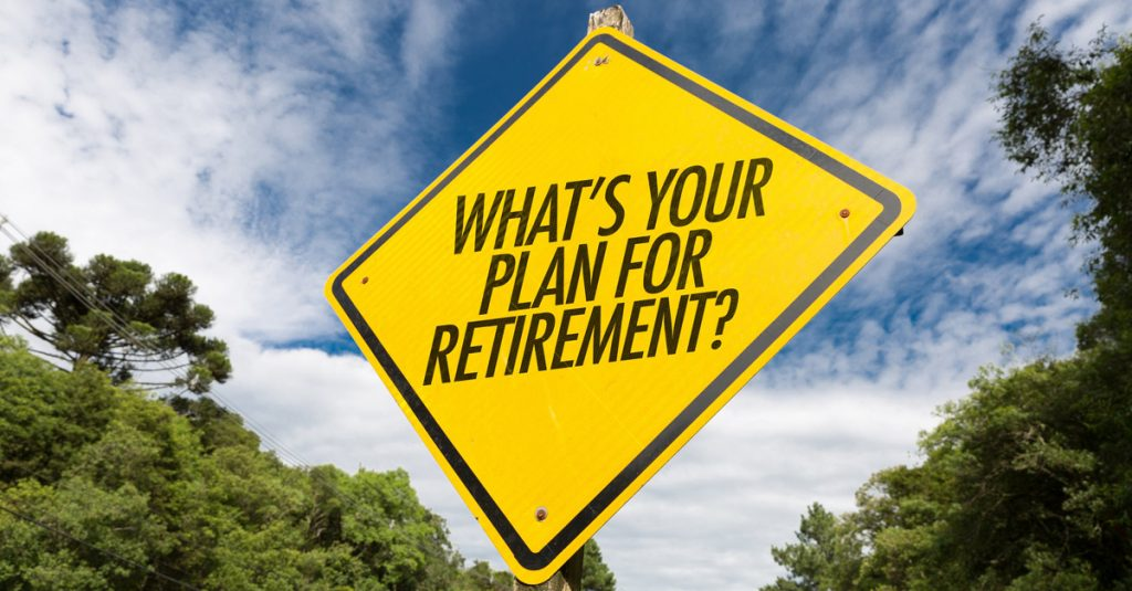 What's Your Plan for Retirement